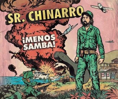 Sr. Chinarro - Menos Samba