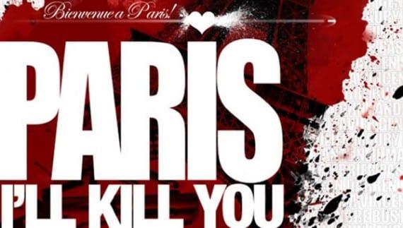 Paris, I'll Kill You