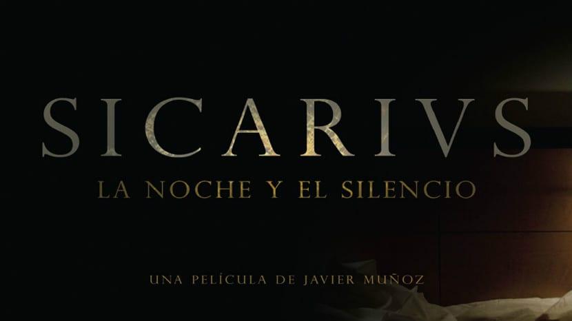 Sicarivs- la noche y el silencio